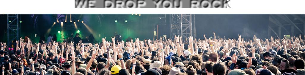 we drop you rock